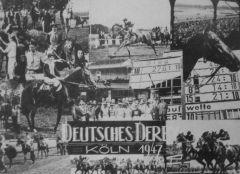1947 fand das Deutsche Derby in Köln statt, weil die Hamburger Rennbahn wegen der Kriegsschäden noch nicht wieder genutzt werden konnte.
