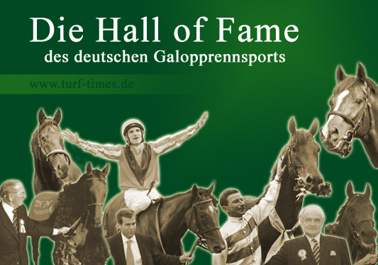 Hall of Fame des deutschen Galopprennsports bei Turf-Times ...